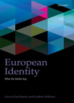 Download European Identity: What The Media Say (intune Series)