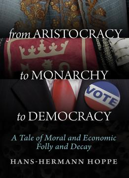 Download From Aristocracy To Monarchy To Democracy