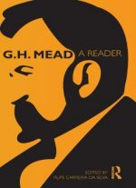 G.h. Mead: A Reader (routledge Classics In Sociology)