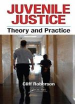 Juvenile Justice: Theory And Practice