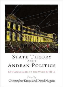 Download State Theory & Andean Politics