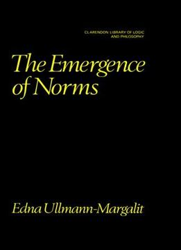 Download The Emergence Of Norms