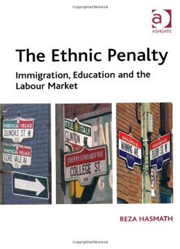 Download The Ethnic Penalty: Immigration, Education & The Labour Market