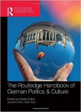 Download The Routledge Handbook Of German Politics & Culture