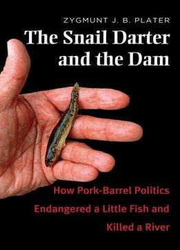 Download The Snail Darter & The Dam