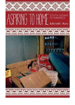 Download Aspiring To Home: South Asians In America
