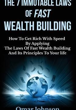 Download The 7 Immutable Laws Of Fast Wealth Building