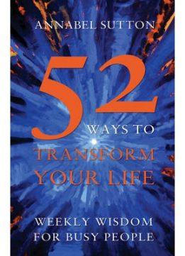 Download ebook 52 Ways To Transform Your Life
