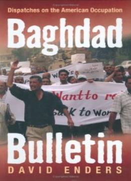 Download Baghdad Bulletin: Dispatches On The American Occupation