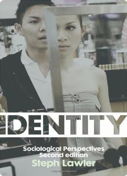 Download Identity: Sociological Perspectives, 2 Edition