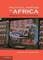 Political Parties In Africa: Ethnicity And Party Formation