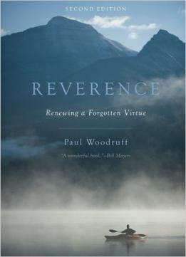 Download Reverence: Renewing A Forgotten Virtue, 2 Edition