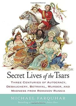 Download Secret Lives Of The Tsars