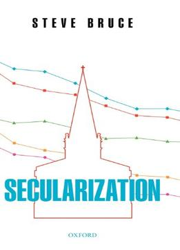 Secularization-In-Defence-Of-An-Unfashionable-Theory