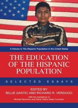 Download The Education Of The Hispanic Population: Selected Essays