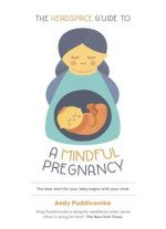 The Headspace Guide To… A Mindful Pregnancy