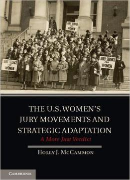 Download The U.S. Women's Jury Movements & Strategic Adaptation: A More Just Verdict