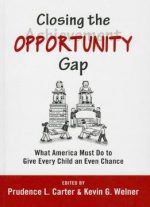 Closing The Opportunity Gap: What America Must Do To Give Every Child An Even Chance