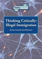 Illegal Immigration (thinking Critically)