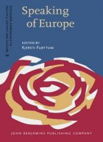 Speaking Of Europe: Approaches To Complexity In European Political Discourse