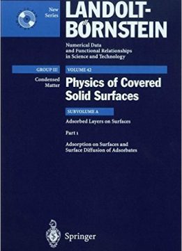 Download ebook Adsorption on Surfaces & Surface Diffusion of Adsorbates