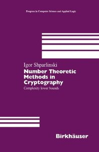 Download ebook Number Theoretic Methods in Cryptography: Complexity lower bounds