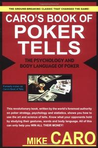 Download Caro's Book of Tells, the Body Language & Psychology of Poker