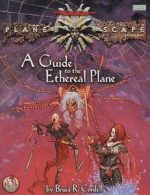 A Guide to the Ethereal Plane
