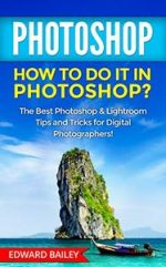 PHOTOSHOP: How to do it in Photoshop?