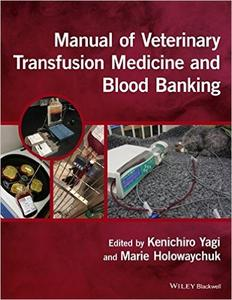 Download ebook Manual of Veterinary Transfusion Medicine & Blood Banking