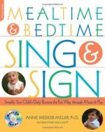 Mealtime and Bedtime Sing and Sign