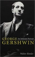 George Gershwin: An Intimate Portrait