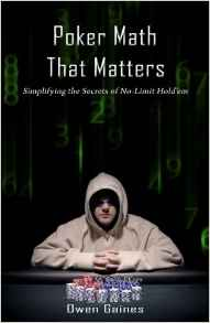 Download Poker Math That Matters - Simplifying the Secrets of No-limit Hold'em
