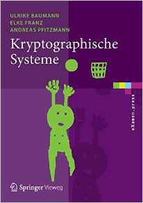 Download ebook Kryptographische Systeme (eXamen.press)