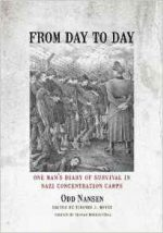 From Day to Day : One Man's Diary of Survival in Nazi Concentration Camps