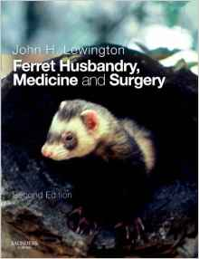 Download ebook Ferret Husbandry, Medicine & Surgery, 2nd Edition