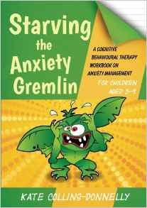 Download ebook Starving the Anxiety Gremlin for Children Aged 5-9
