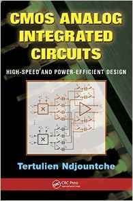 Download ebook CMOS Analog Integrated Circuits: High-Speed & Power-Efficient Design