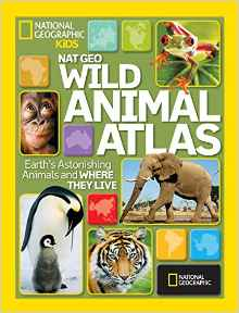 Download ebook National Geographic Wild Animal Atlas