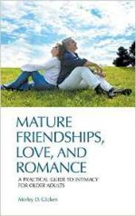 Mature Friendships, Love, and Romance