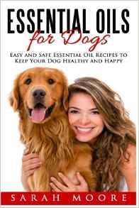Download ebook Essential Oils for Dogs