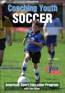 Download ebook Coaching Youth Soccer by American Sport Education Program with Sam Snow