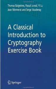 Download ebook A Classical Introduction to Cryptography Exercise Book