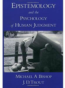 Download ebook Epistemology & the Psychology of Human Judgment