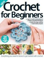 Crochet for Beginners 3rd Edition