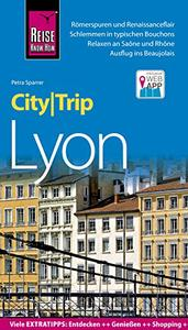 Download ebook Reise Know-How CityTrip Lyon, 6. Auflage