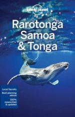 Lonely Planet Rarotonga, Samoa &Tonga (Travel Guide)