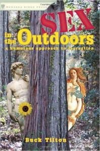 Download ebook Sex in the Outdoors: A Humorous Approach to Recreation