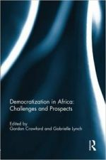 Democratization in Africa: Challenges and Prospects