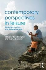 Contemporary Perspectives in Leisure: Meanings, Motives and Lifelong Learning